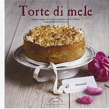 Torte Di Mele. Ediz. Illustrata