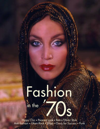 1970s Fashion: The Definitive Sourcebook