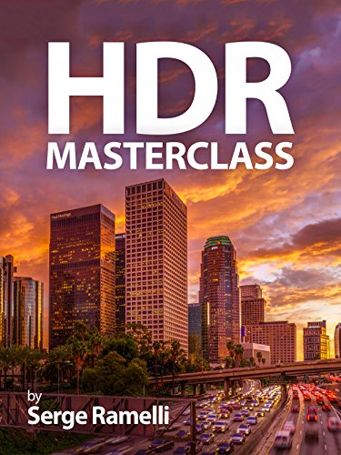 HDR Masterclass: High dynamic range made easy (English Edition)
