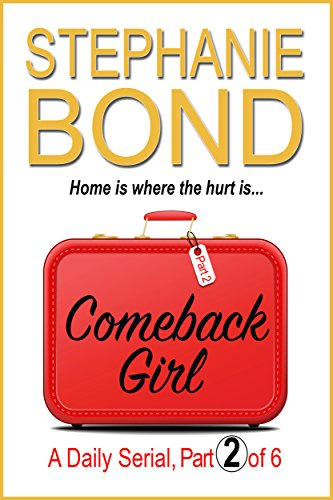COMEBACK GIRL: part 2 of 6 (Kindle Single) (English Edition) eBook ...