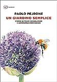 Un giardino semplice: Storie di felici accoglienze e armoniose convivenze (Super ET)