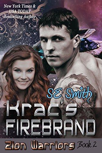 KRAC'S FIREBRAND (ZION WARRIORS 2) by S.E. Smith EROTIC FUTURISTIC SCI-FI 11/15