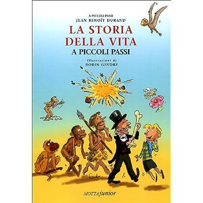 Storia Della Vita (La)