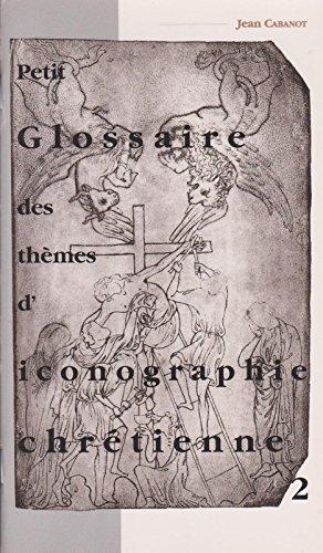 Petit glossaire des thèmes d'iconographie chrétienne
