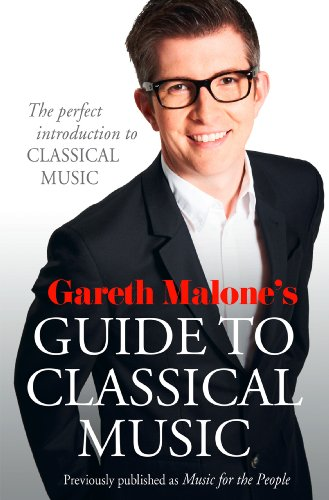 Gareth malones guide to classical music the perfect introduction gareth malones guide to classical music the perfect introduction to classical music by malone fandeluxe Ebook collections