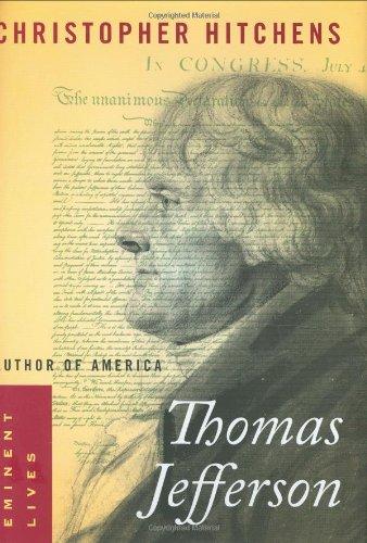 Thomas Jefferson: Author of America (Eminent Lives)