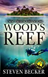 Wood's Reef: Action and Adventure in the Florida Keys (Mac Travis Adventures Book 1)