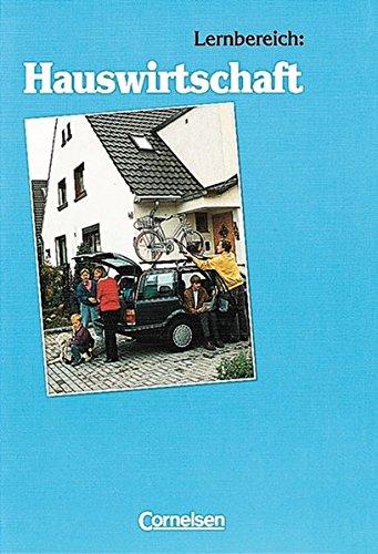 Arbeitslehre. Lernbereich: Hauswirtschaft, 11. Dr. 2009