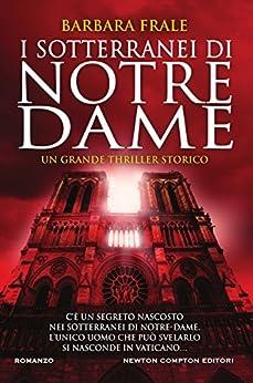 I sotterranei di Notre-Dame di [Frale, Barbara]