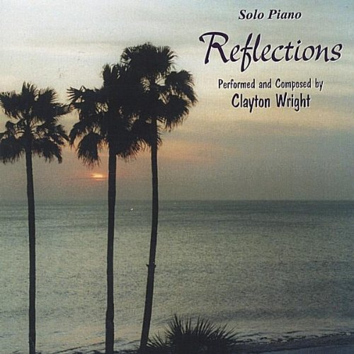 reflections-solo-piano-by-clayton-wright-1998-10-20