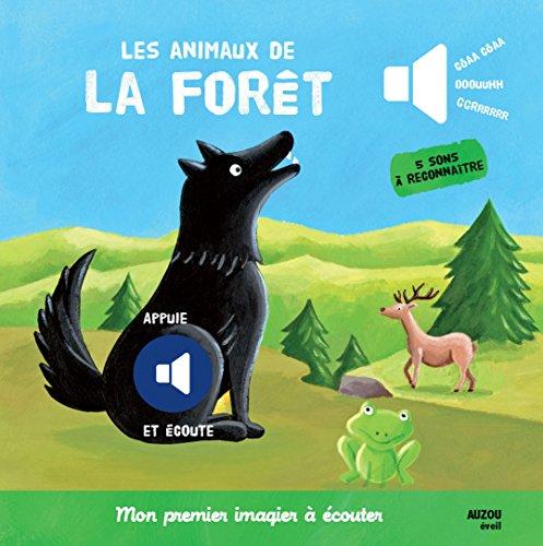 Les animaux de la forêt - Nouvelle édition (Coll. Mon premier imagier à écouter)
