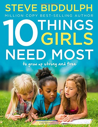 10-Things-Girls-Need-Most-To-grow-up-strong-and-free