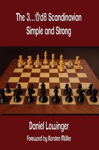 The 3...Qd8 Scandinavian: Simple and Strong por Daniel Lowinger