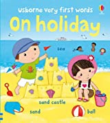 On Holiday (Usborne Very First Words)