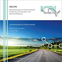 Dienstleistungen für Elektromobilität.: Ergebnisse einer Expertenstudie.