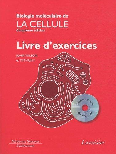 Biologie moléculaire de la cellule : Livre d'exercices (1Cédérom) de John Wilson (14 janvier 2011) Broché