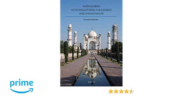 Buy aurangabad with daulatabad khuldabad and ahmadnagar book online buy aurangabad with daulatabad khuldabad and ahmadnagar book online at low prices in india aurangabad with daulatabad khuldabad and ahmadnagar reviews fandeluxe Image collections