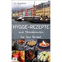 Hygge-Rezepte aus Skandinavien - für den Herbst