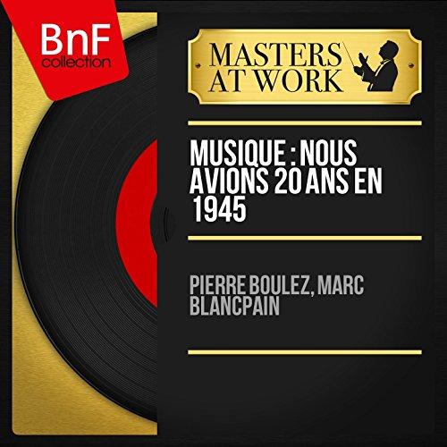 musique-nous-avions-20-ans-en-1945-pt-2