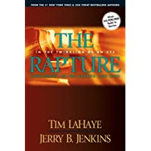 The Rapture: In the Twinkling of an Eye : Countdown to the Earth's Last Days: Countdown to the Earth's Last Days (Before They Were Left Behind (Paperback))