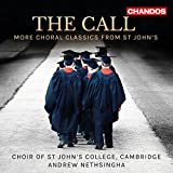 The Call:Choral Classics [Alison Martin; Choir of St Johns College Cambridge,Andrew Nethsingha] [CHANDOS: CHAN 10872]