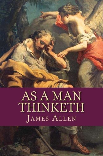 As a Man Thinketh por James Allen