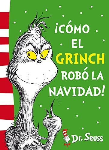 ¡Cómo el Grinch robó la Navidad! (Dr. Seuss) por Dr. Seuss