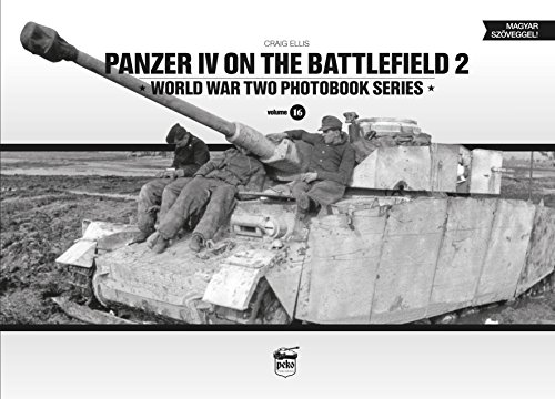 Panzer IV on the Battlefield 2: World War Two Photobook Series