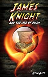 James Knight & the Orb of Ziarn