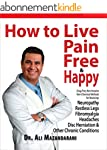 HOW TO LIVE PAIN FREE & HAPPY: Drug F...