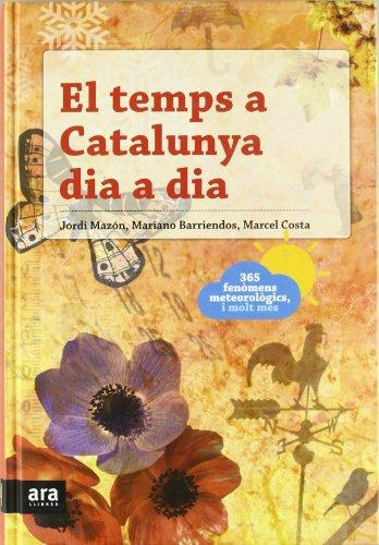 El temps a Catalunya dia a dia por Jordi Mazón Bueso