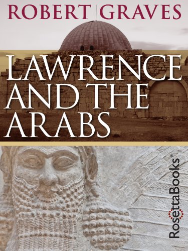 Lawrence and the Arabs (English Edition)
