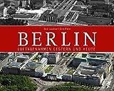 Berlin: Luftaufnahmen gestern und heute