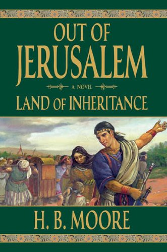 Out of Jerusalem, Vol. 4: Land of Inheritance (English Edition)