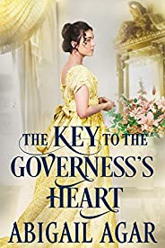 The Key to the Governess's Heart: A Historical Regency Romance Book (English Edit