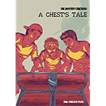 A Chest's Tale (The Mystery Crackers Book 1)