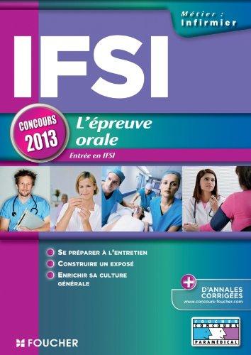 IFSI L'épreuve orale - Concours 2013 Entrée en IFSI