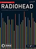 Radiohead: The Piano Songbook. Partitions pour Piano, Chant et Guitare