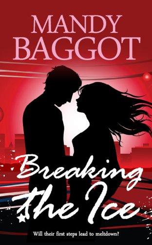 Breaking the Ice: A gorgeous feel good festive romantic comedy (English Edition) por Mandy Baggot