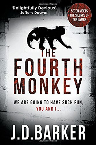 The Fourth Monkey: A twisted thriller - perfect edge-of-your-seat summer reading (A Detective Porter novel) por J.D. Barker