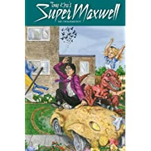 Super Maxwell And The Burning Boys