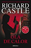 Ola de calor (Serie Castle 1) (BEST SELLER)