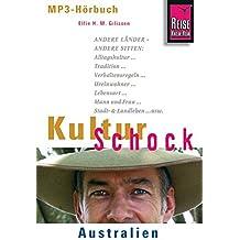 Reise Know-How Hörbuch KulturSchock Australien: Alltagskultur, Traditionen, Verhaltensregeln, ...