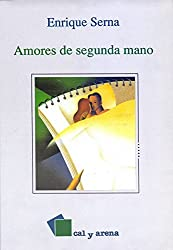 Amores de segunda mano (Spanish Edition)