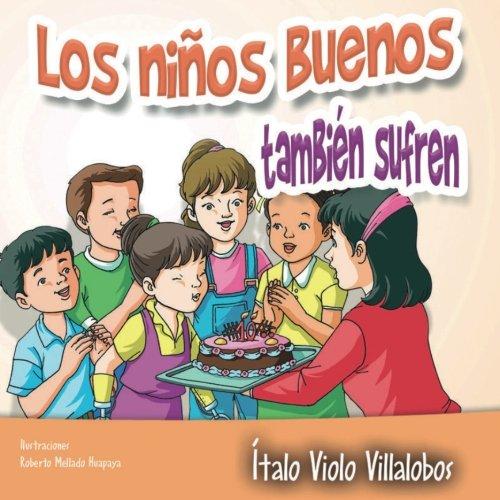 Los niños buenos también sufren: Volume 8 (Colección Esperanza)
