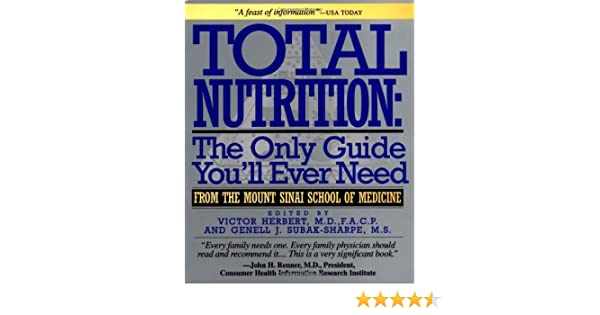 Total Nutrition The Only Guide Youll Ever Need From The Mount