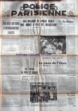 POLICE PARISIENNE [No 188] du 30/05/1957 - UNE LUTTE QUE NOUS N'ABANDONNERONS JAMAIS PAR ROUVE - NOS MALADES DE LONGUE DUREE ONT DROIT A PLUS DE SOLLICITUDE - EX-AUXILIAIRES AR GARZOLI - LA PEAU DE L'OURS PAR MEYRIGNAC - LES TRAVAUX DE NOTRE CONGRES.