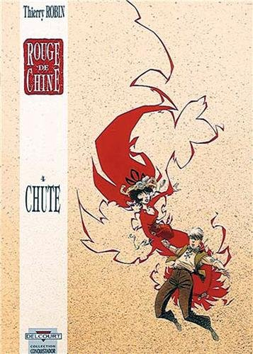 Rouge de Chine, tome 4. Chute