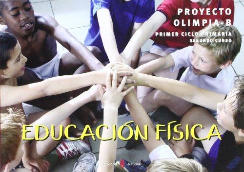 Olimpia-B. Educación física. Segundo curso de primaria. Libro del alumno (Educación y libro escolar. Castellano) - 9788476285107