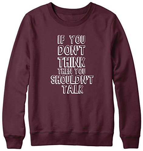 If You Don't Think You Shouldn't Talk Hipster Pull Unisexe Marron - Bordeaux